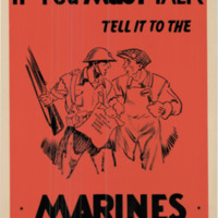 If you must talk, tell it to the Marines