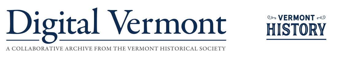 Digital Vermont: A Project of the Vermont Historical Society