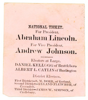 National Ticket for President, Abraham Lincoln, and for Vice President, Andrew Johnson, 1864